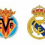Horario y televisión del Villarreal – Real Madrid