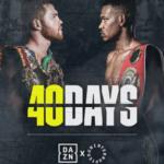 Dazn y Uninterrupted anuncian «40 Days», docuserie sobre boxeo